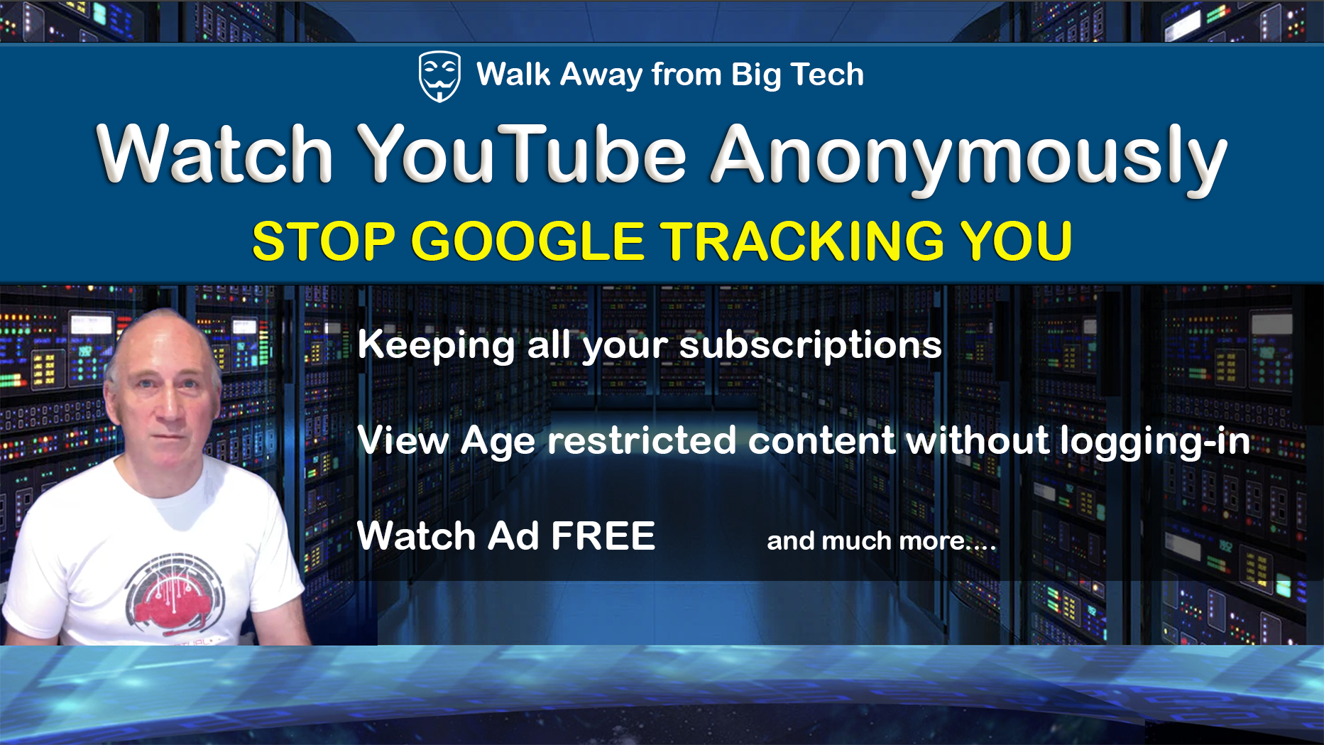 Watch YouTube Anonymously
